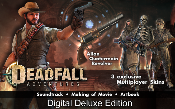 Deadfall Adventures Deluxe Edition Content