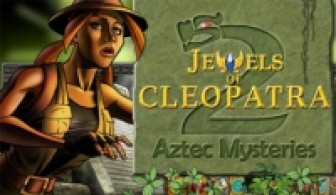 Jewels of Cleopatra 2 : Aztec Mysteries