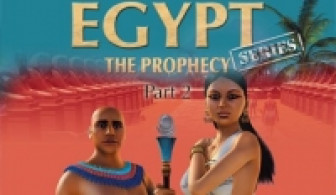 Egypt Series The Prophecy: Part 2