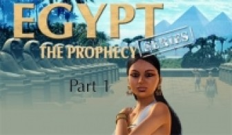 Egypt Series The Prophecy: Part 1