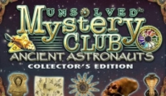 Unsolved Mystery Club: Ancient Astronauts Collector's Edition