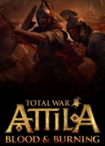 Total War: Attila - Blood and Burning