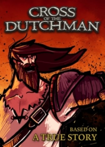 Cross of the Dutchman - Deluxe Edition