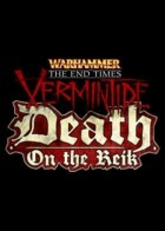 Warhammer End Times - Vermintide Death on the Reik (DLC)