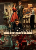 First Class Trouble