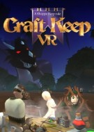 Craft Keep VR - HTC Vive and Oculus Rift