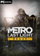 Metro: Last Light Redux ...