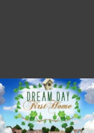 Dream Day First Home