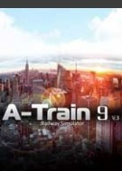 A-Train 9 V3.0 : Railway Simulator