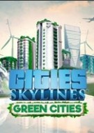 Cities: Skylines - Green...