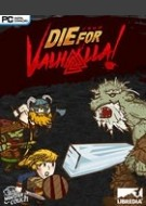 Die for Valhalla!